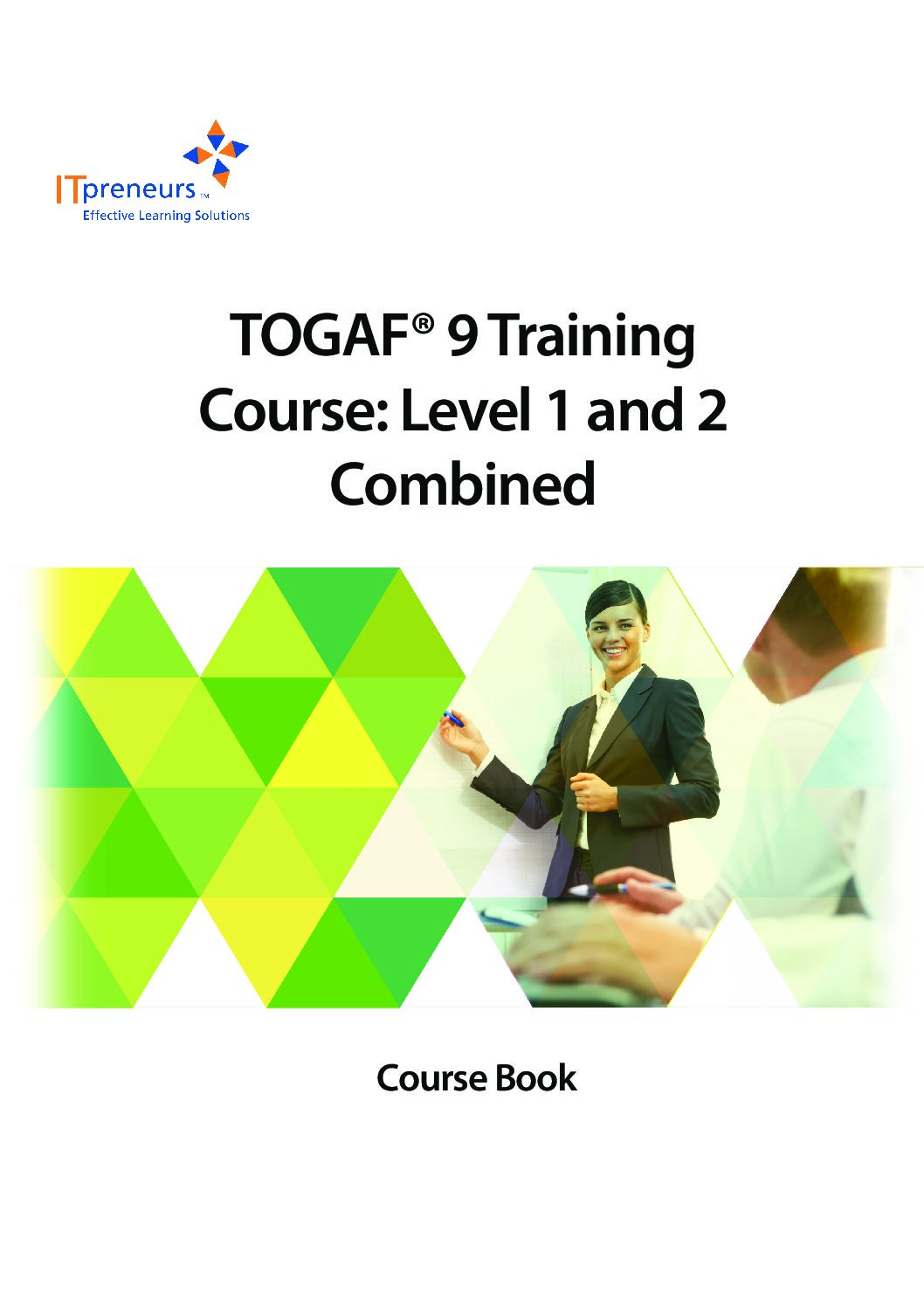 TOGAF® 9 Training Course - Level 1 and 2 Combined_Select_r3.1.0