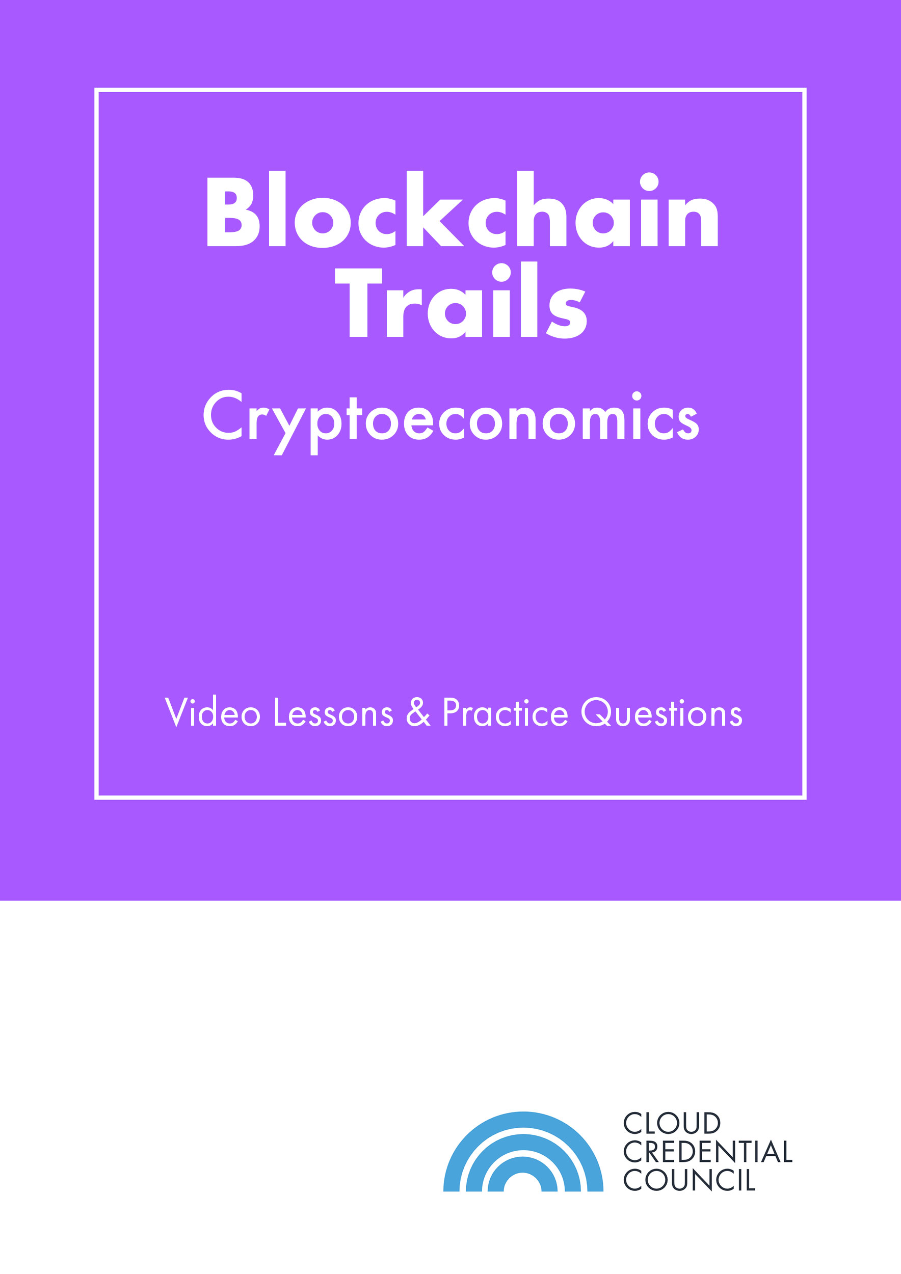 Blockchain-Trails-–-Cryptoeconomics